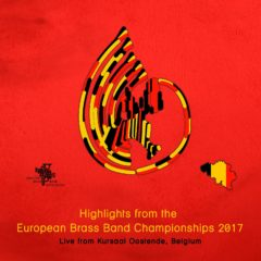 European Brass Band Championships 2017 (Various Performers)