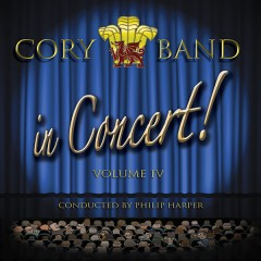 Cory in Concert IV - Cory Band, conducted by Philip Harper