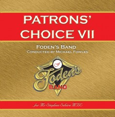 Foden's Band - Patrons' Choice VII