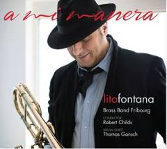 A Mi Manera - Lito Fontana with Brass Band Fribourg