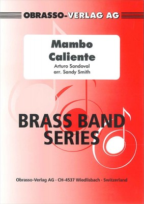Mambo Caliente - Arturo Sandoval, arr. Sandy Smith