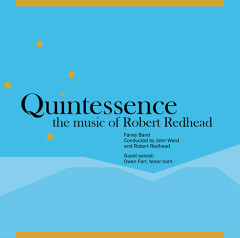 Quintessence: The Music of Robert Redhead