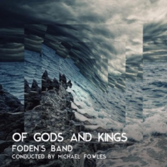 Foden's Band - Of Gods and Kings (2016)