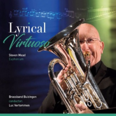 Steven Mead - Lyrical Virtuoso (2016)