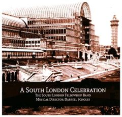 A South London Celebration - South London Fellowship Band (MD Darrell Scholes)